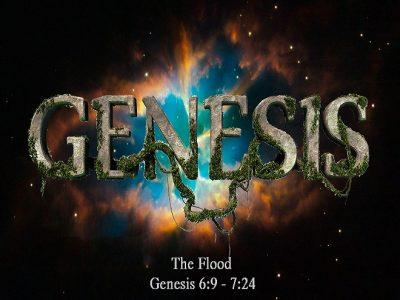 Genesis 6:9 - 7:24
