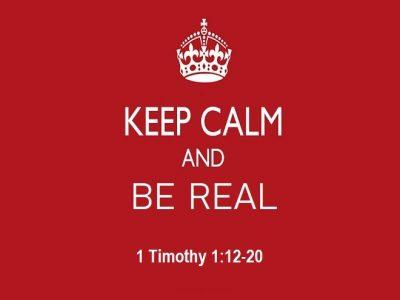 1 Timothy 1:12-20