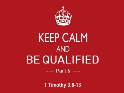 1 Timothy 3:8-13