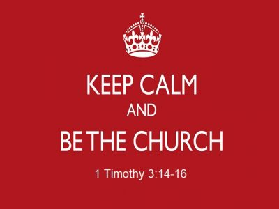 Keep Calm and Be the Church