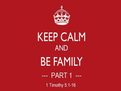 Keep Calm and Be Family = Part 1