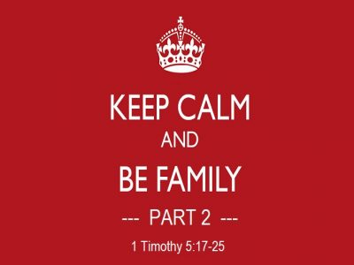 Keep Calm and Be Family - Part 2