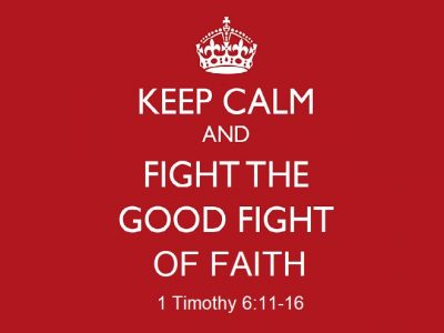 1 Timothy 6:11-16