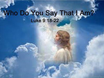 Luke 9:18-22