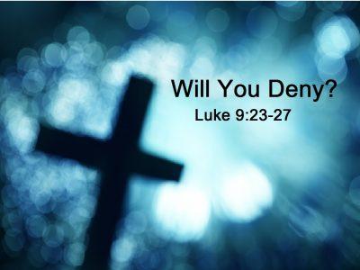 Luke 9:23-27