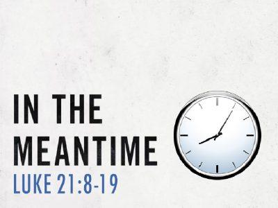 Luke 21:8-19