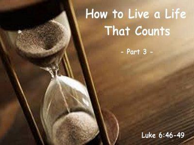 Luke 6:46-49