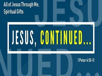 All of Jesus Through Me, Spiritual Gifts