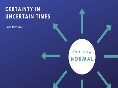 Certainty in Uncertain Times